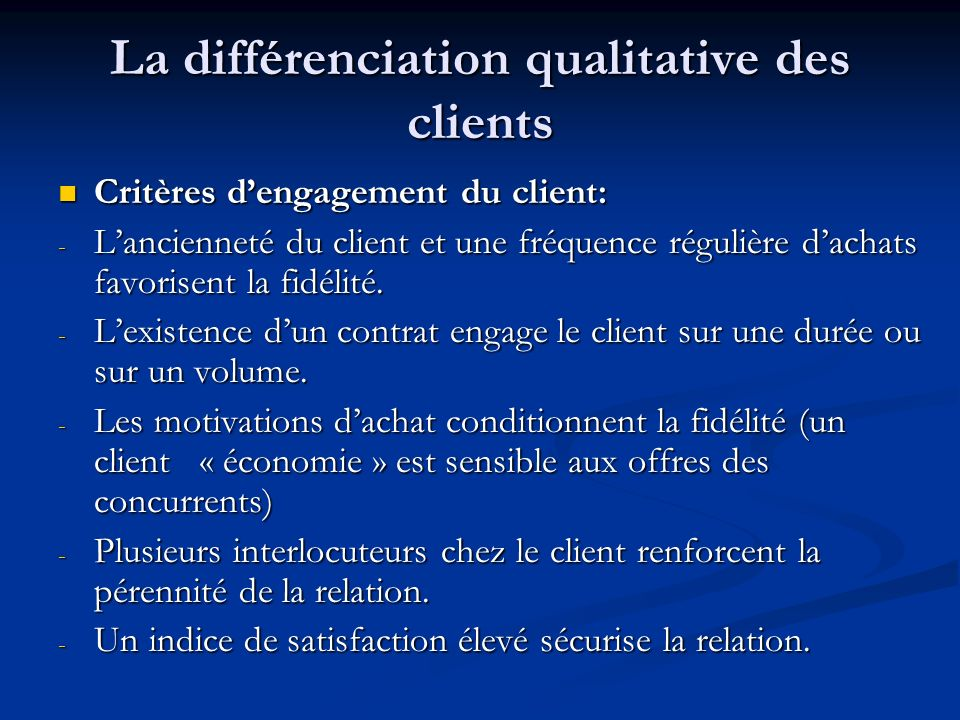 La différenciation qualitative des clients