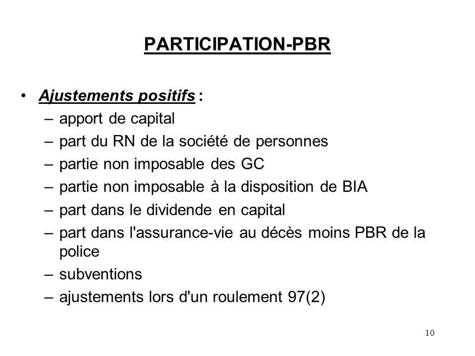 PARTICIPATION-PBR Ajustements positifs : apport de capital