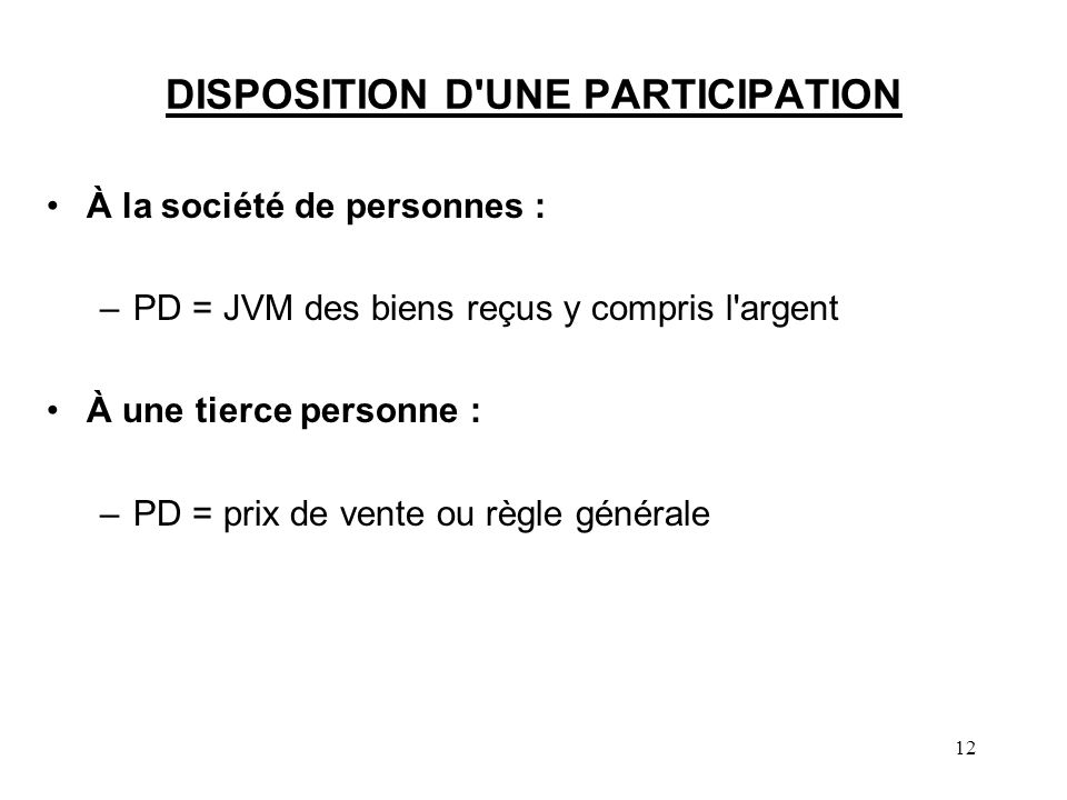 DISPOSITION D UNE PARTICIPATION