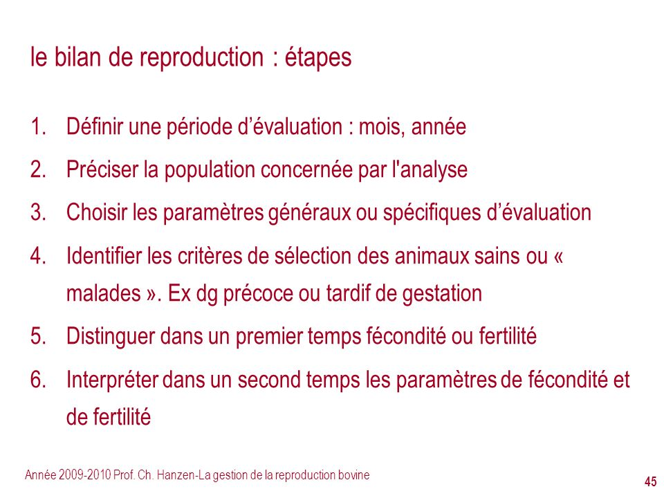 le bilan de reproduction : étapes