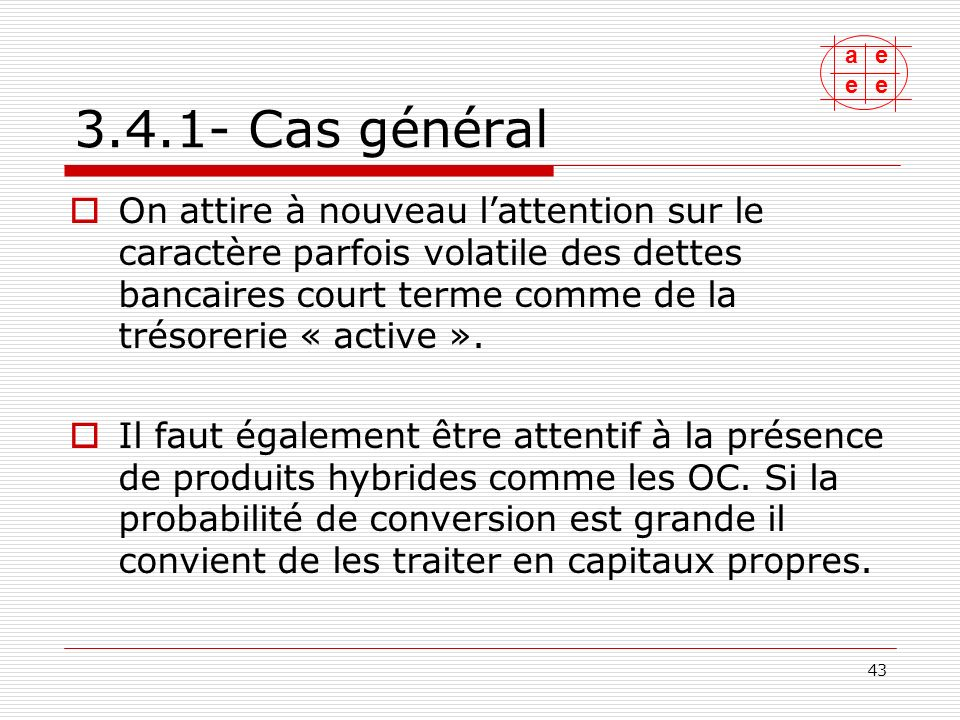 3.4.1- Cas général