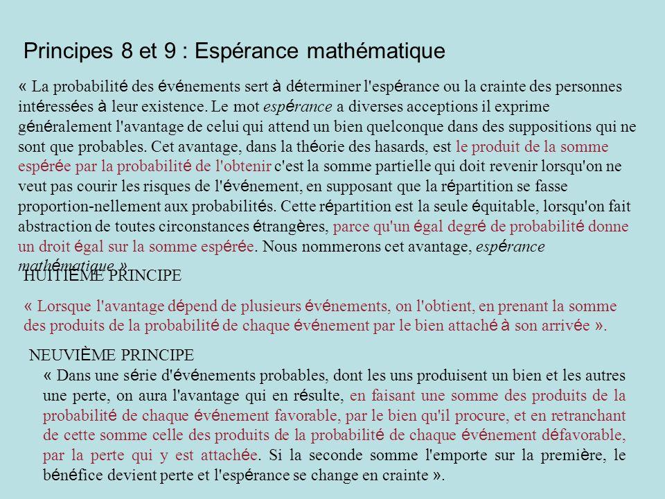 Principes 8 et 9 : Espérance mathématique