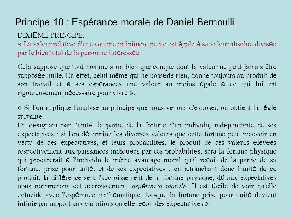 Principe 10 : Espérance morale de Daniel Bernoulli