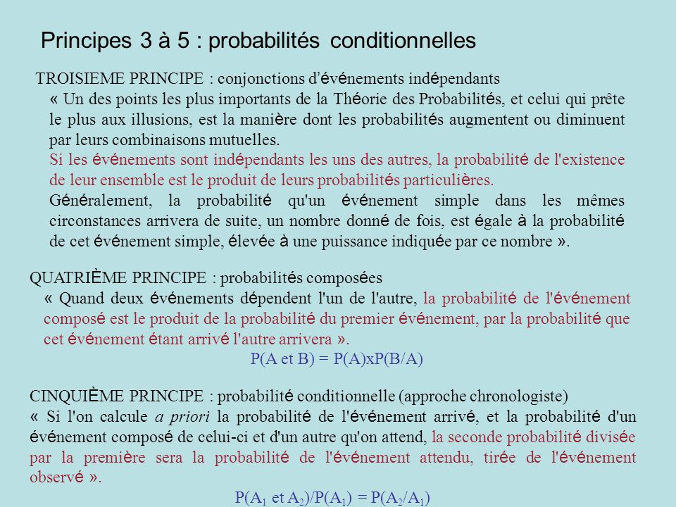 Principes 3 à 5 : probabilités conditionnelles