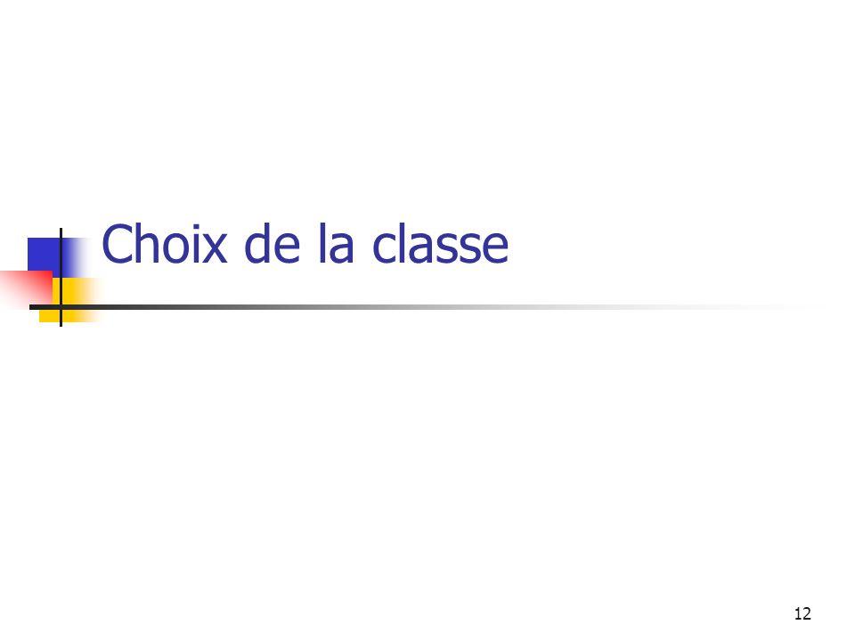 Choix de la classe