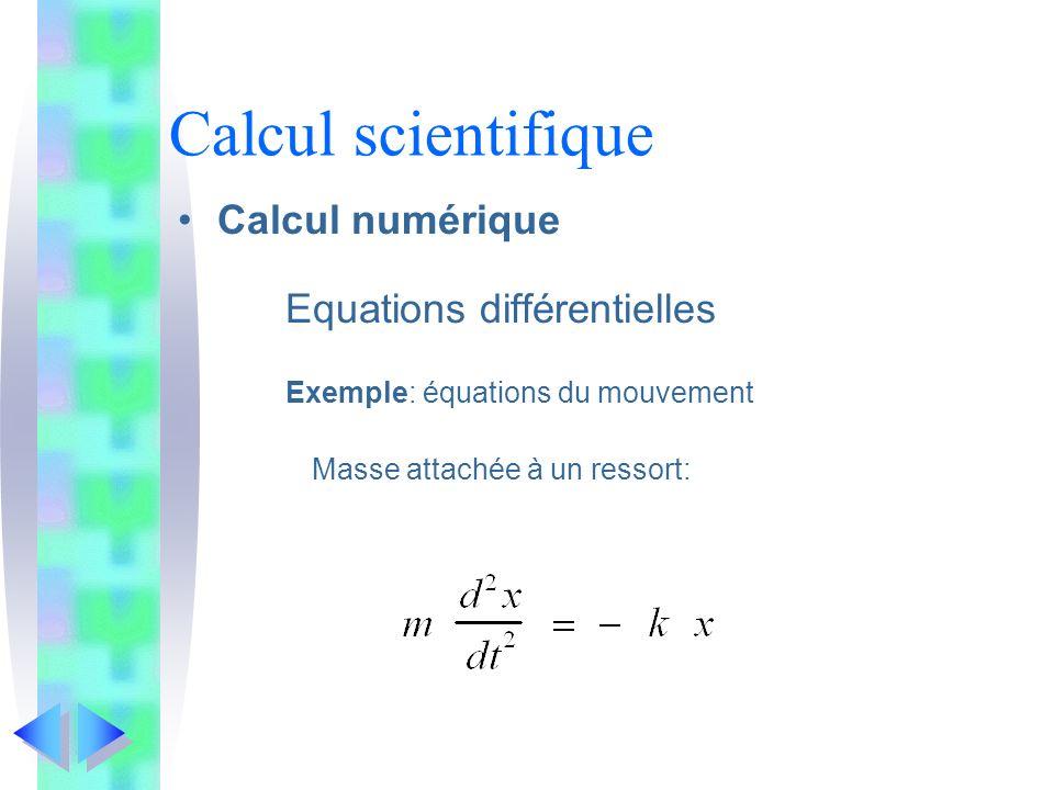 Calcul scientifique Calcul numérique Equations différentielles
