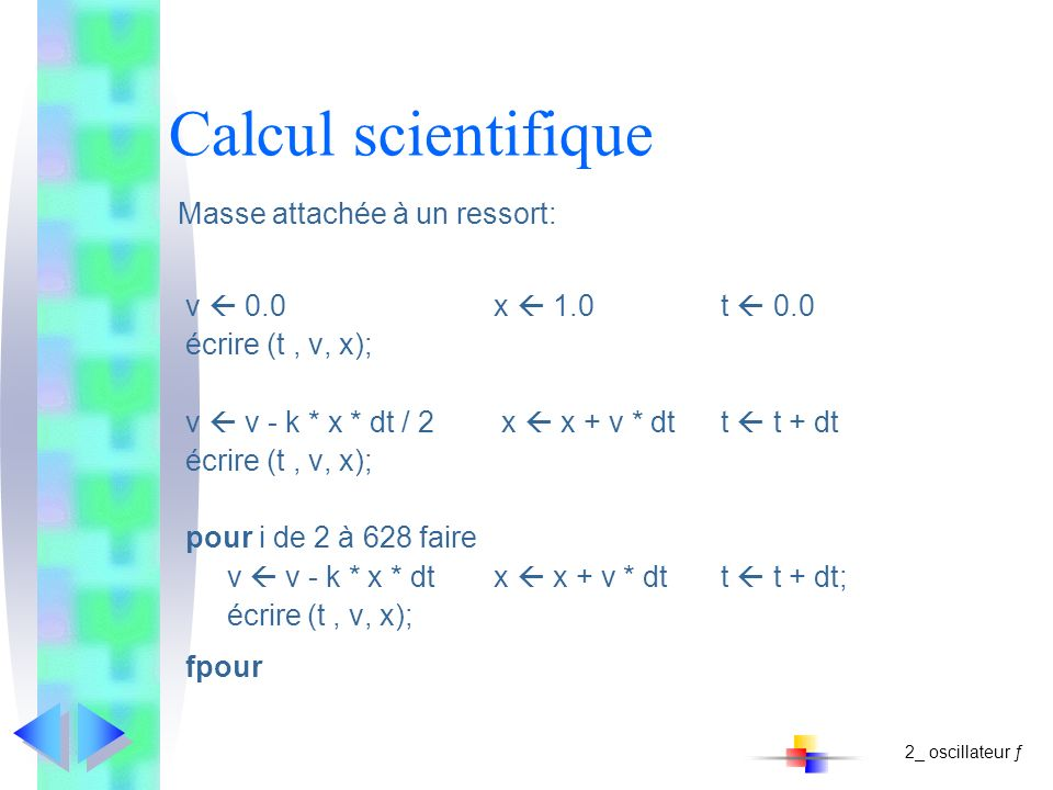 Calcul scientifique Masse attachée à un ressort: