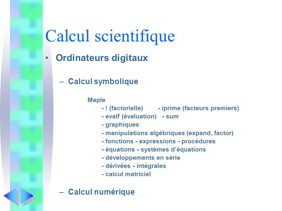 Calcul scientifique Ordinateurs digitaux Calcul symbolique