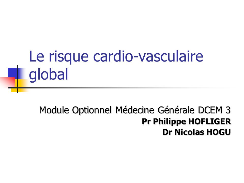 Le risque cardio-vasculaire global