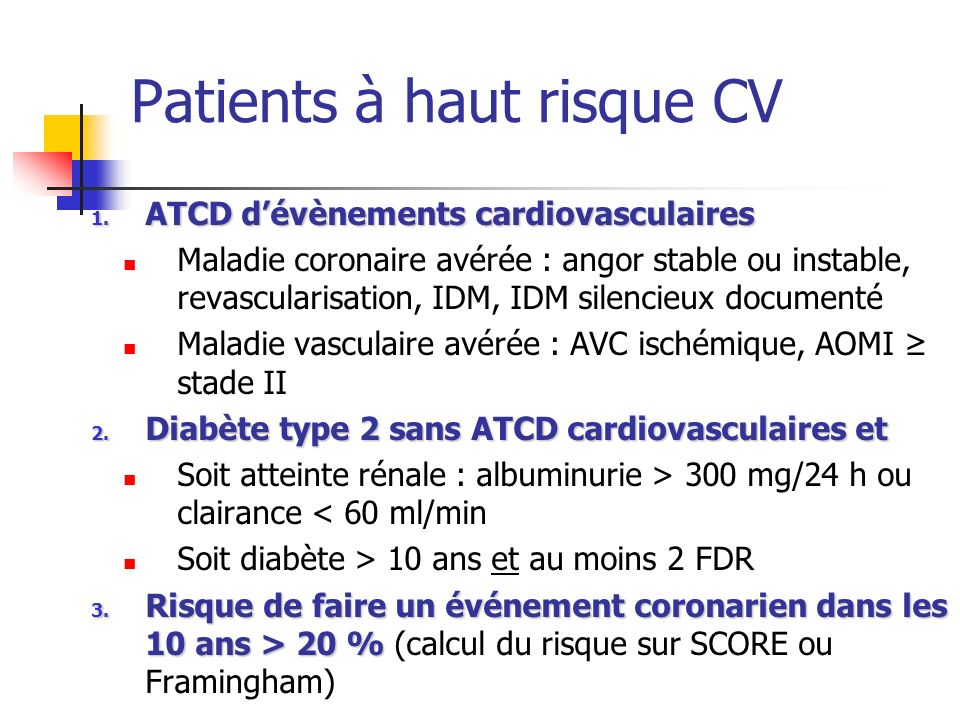 Patients à haut risque CV