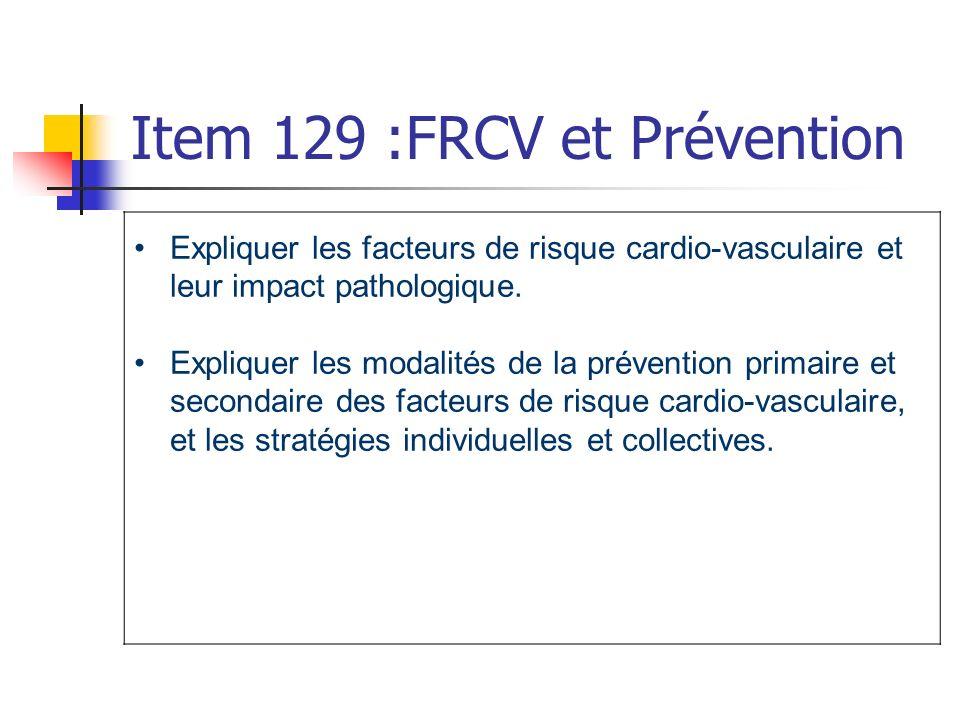 Item 129 :FRCV et Prévention