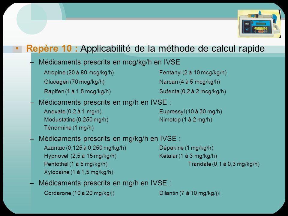 Repère 10 : Applicabilité de la méthode de calcul rapide