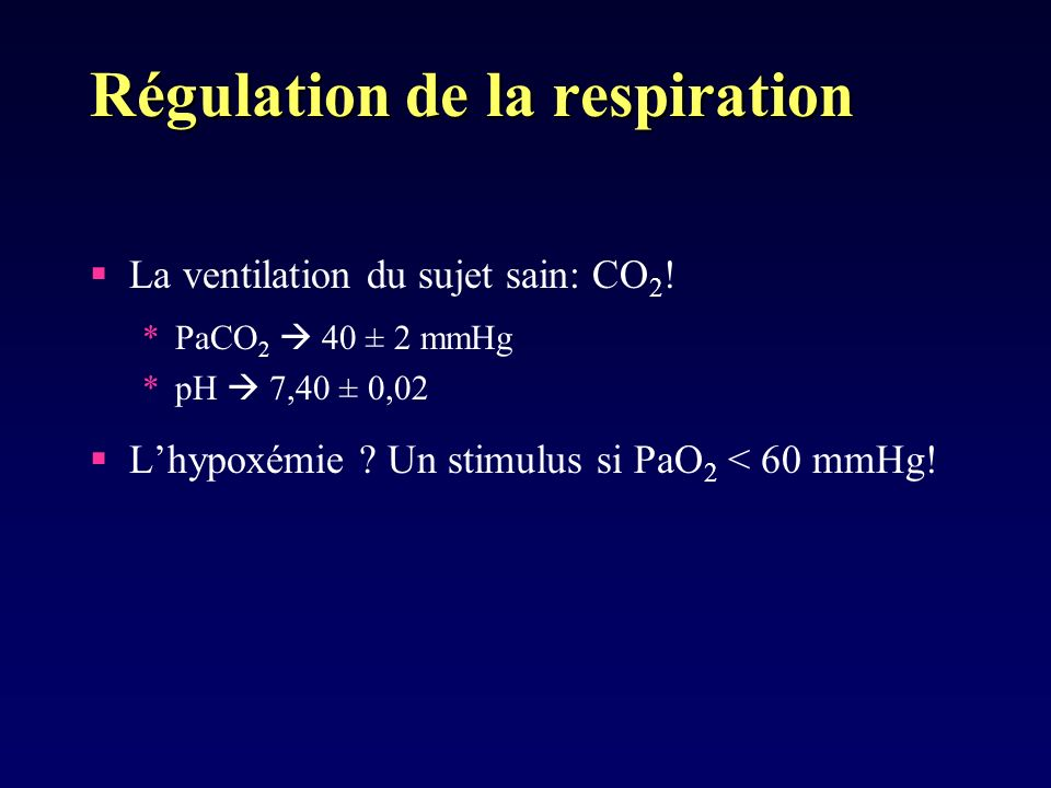 Régulation de la respiration