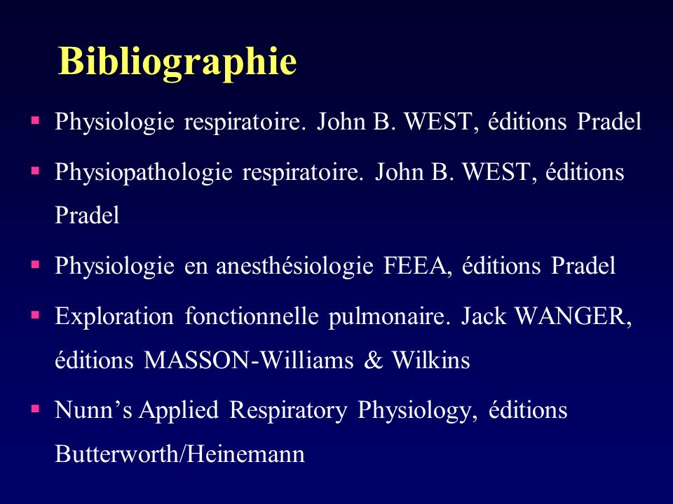 Bibliographie Physiologie respiratoire. John B. WEST, éditions Pradel