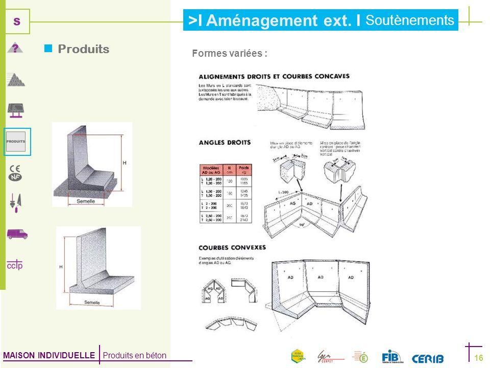 Produits Formes variées :