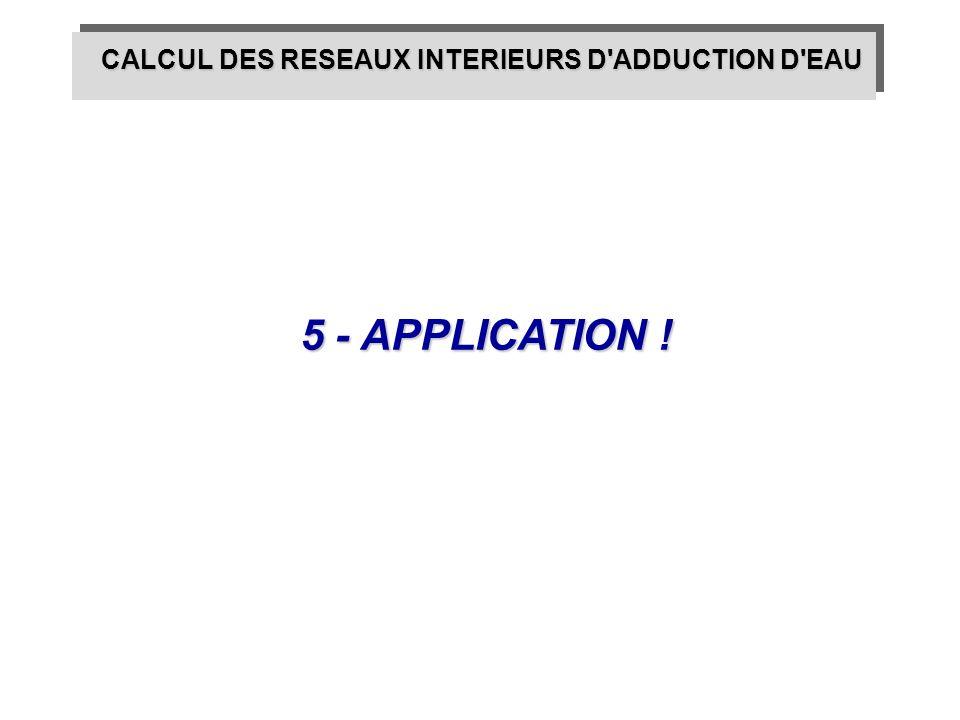 CALCUL DES RESEAUX INTERIEURS D ADDUCTION D EAU