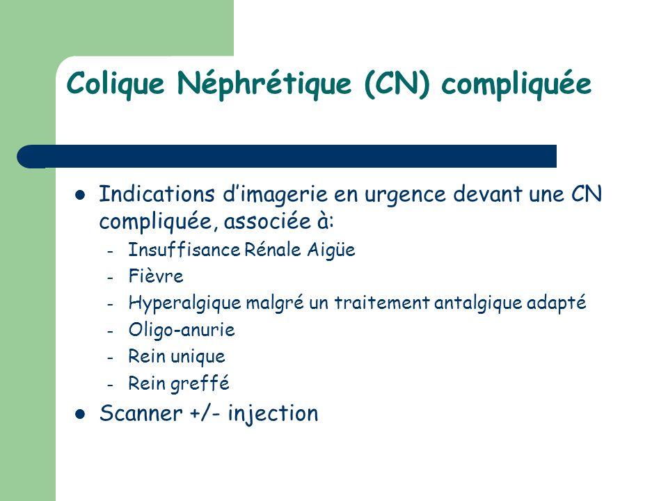 Colique Néphrétique (CN) compliquée