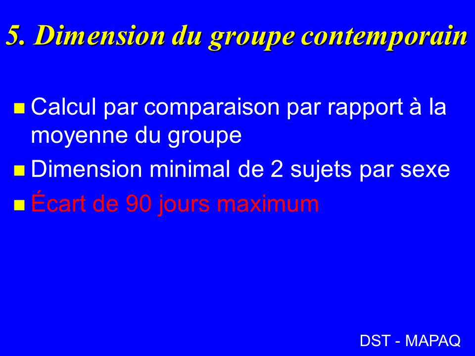 5. Dimension du groupe contemporain