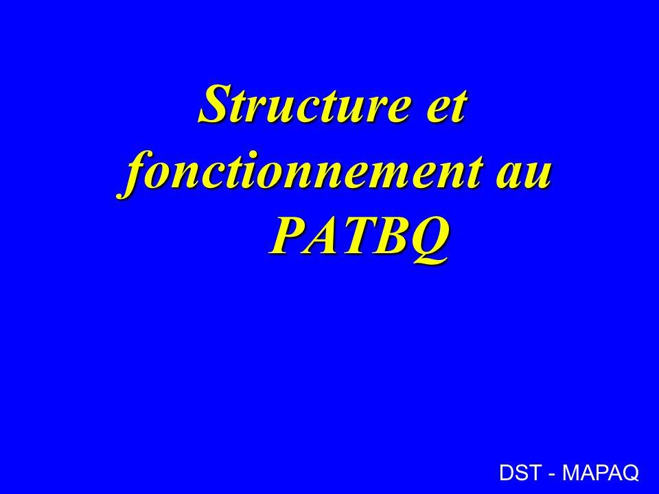 Structure et fonctionnement au PATBQ