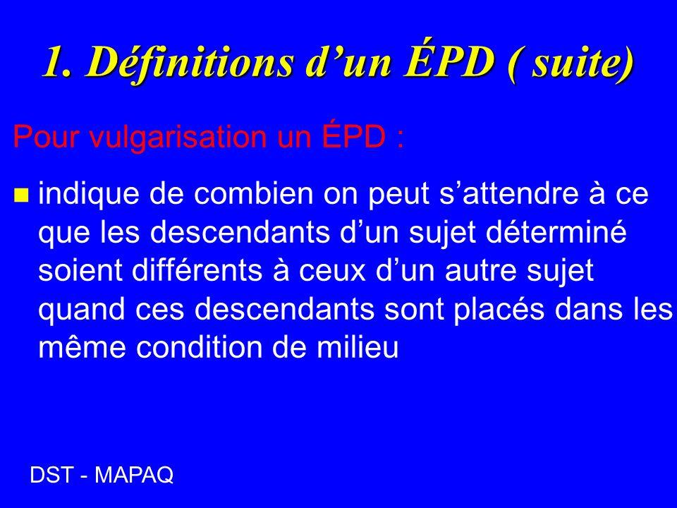 1. Définitions d'un ÉPD ( suite)