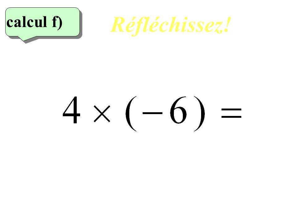 Réfléchissez! calcul f) 6eme calcul 14