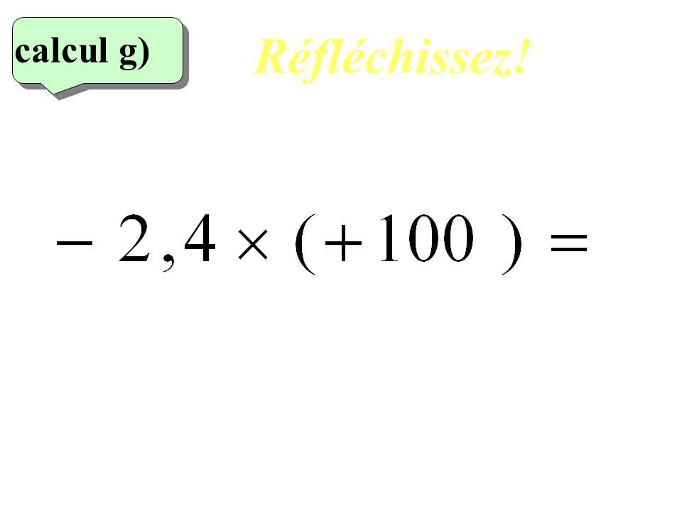 Réfléchissez! calcul g) 7eme calcul 16