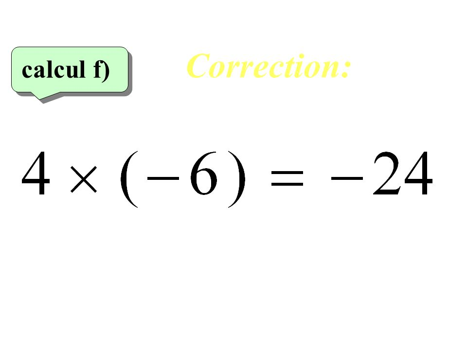 Correction: calcul f)‏ 26