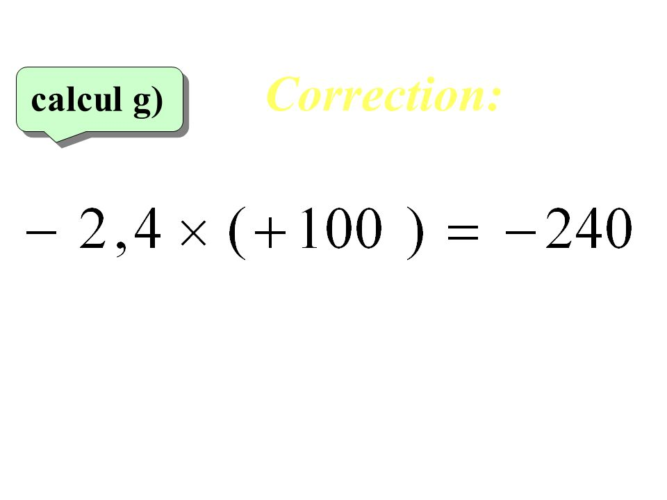 Correction: calcul g)‏ 27