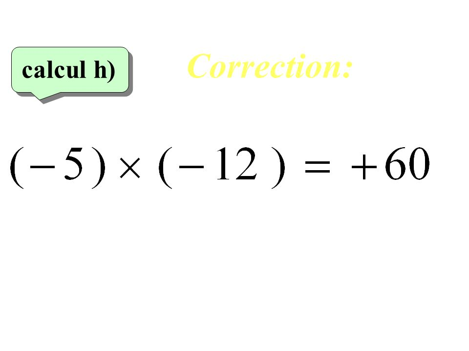 Correction: calcul h)‏ 28