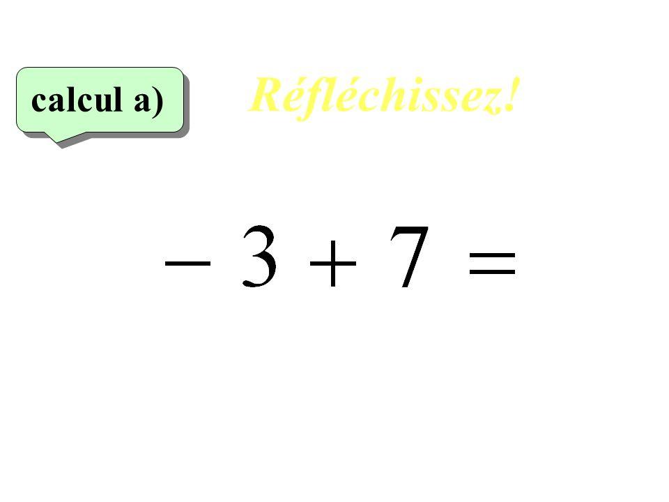Réfléchissez! calcul a) 4