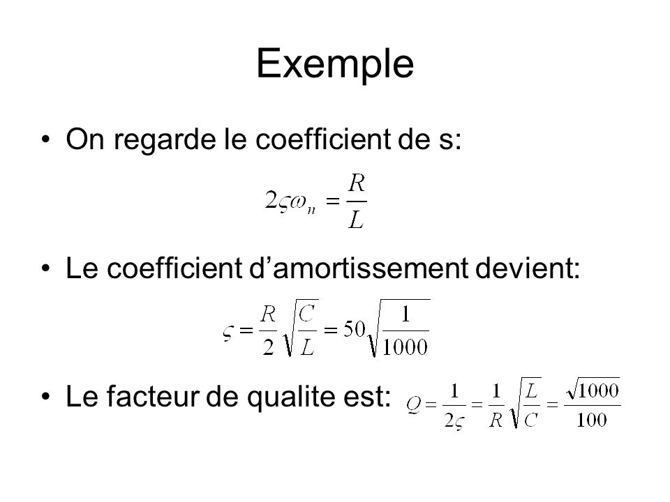 Exemple On regarde le coefficient de s: