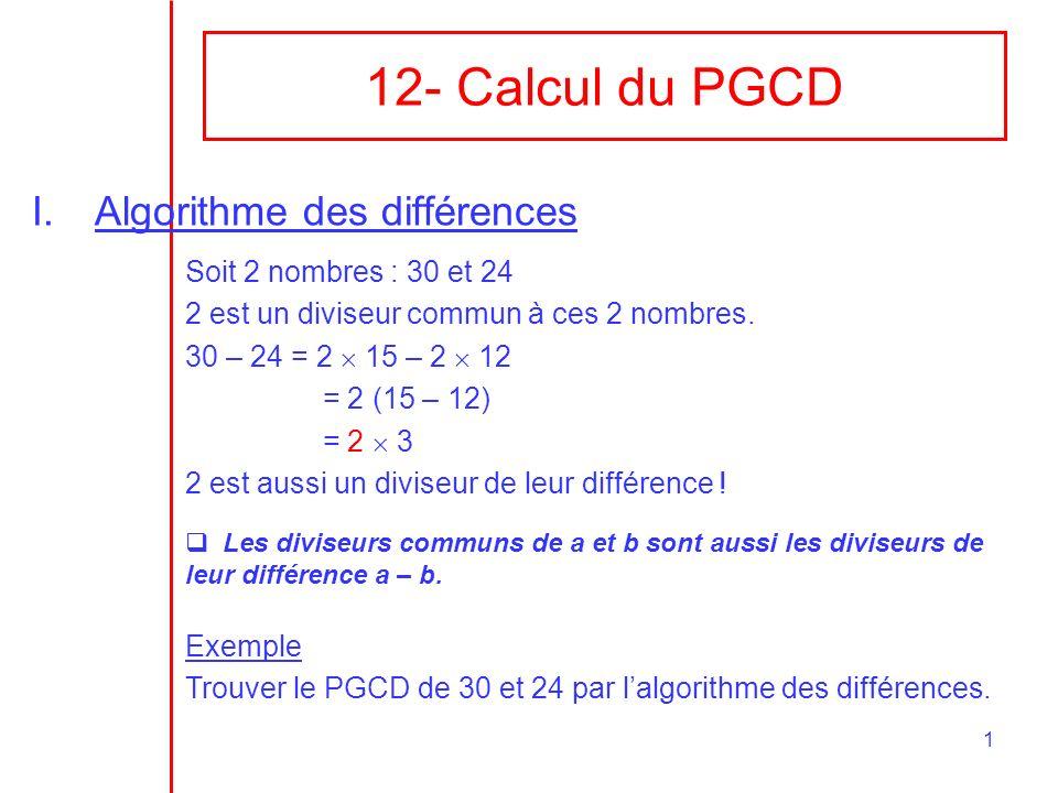 12- Calcul du PGCD Algorithme des différences