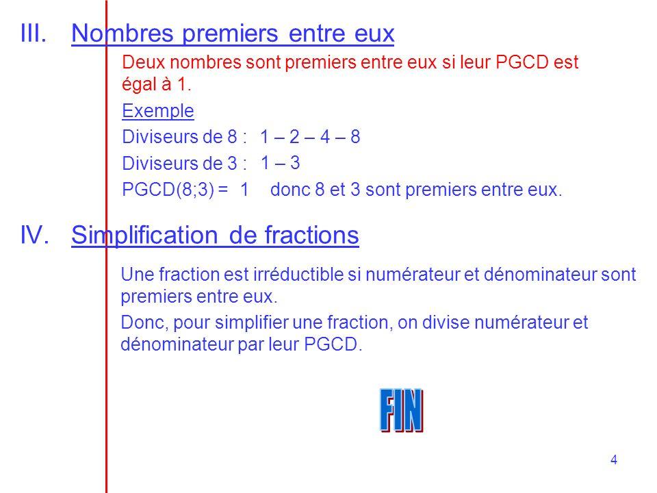 FIN Nombres premiers entre eux Simplification de fractions