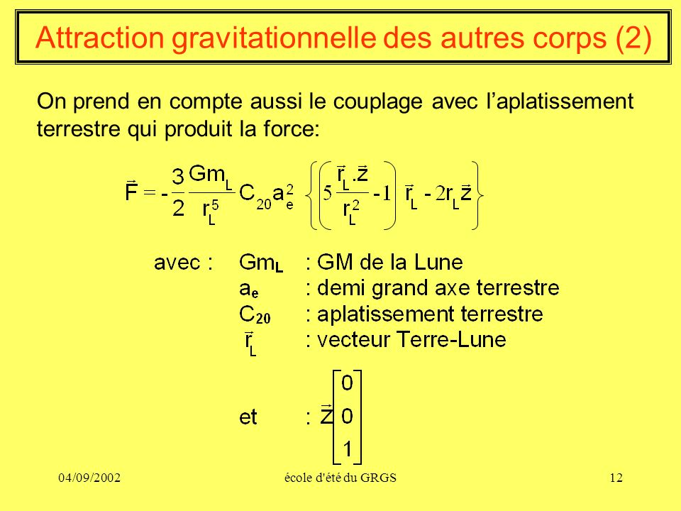 Attraction gravitationnelle des autres corps (2)