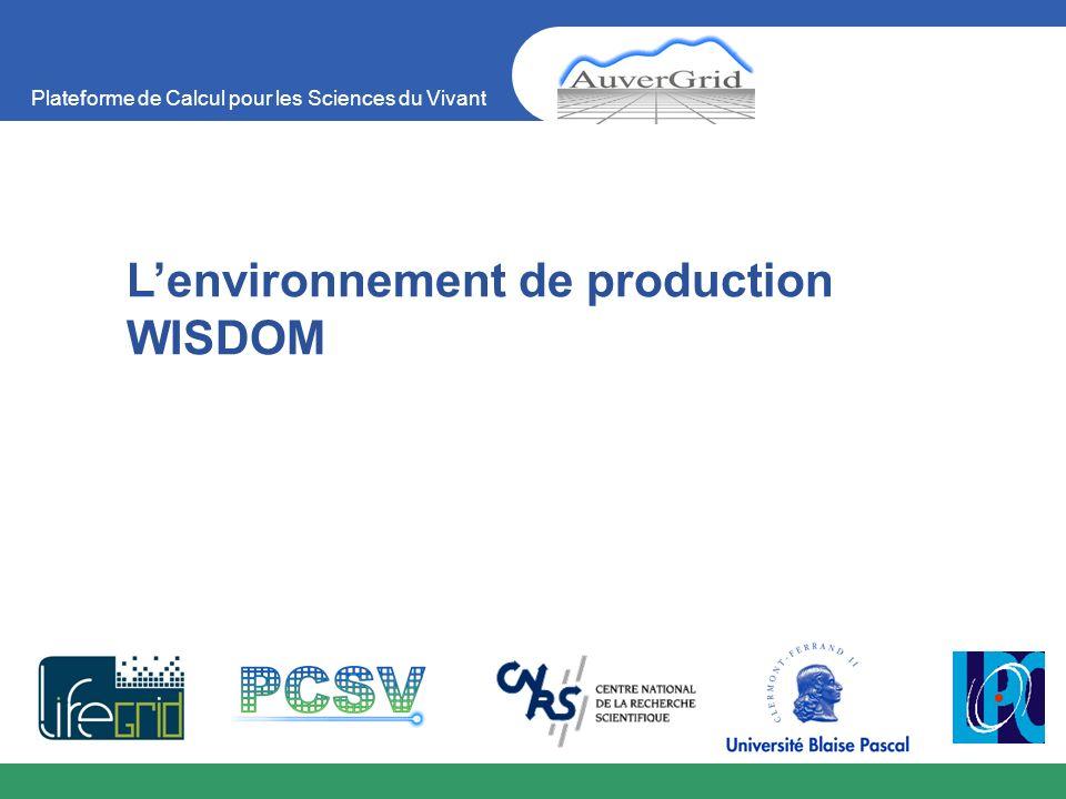 L'environnement de production WISDOM