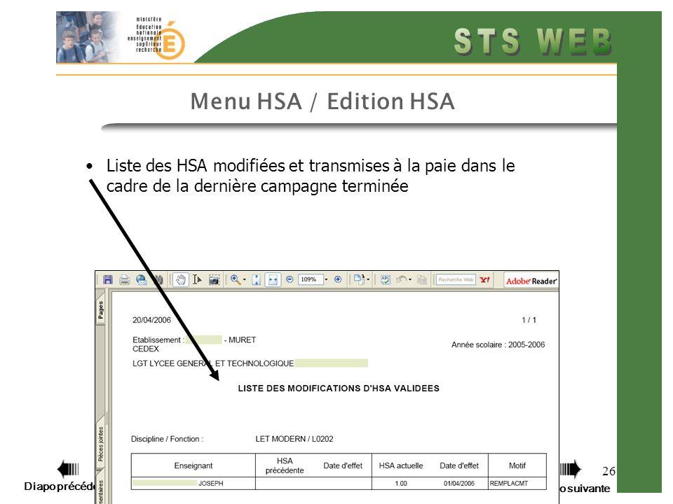 Menu HSA / Edition HSA Liste des HSA modifiées et transmises à la paie dans le cadre de la dernière campagne terminée.