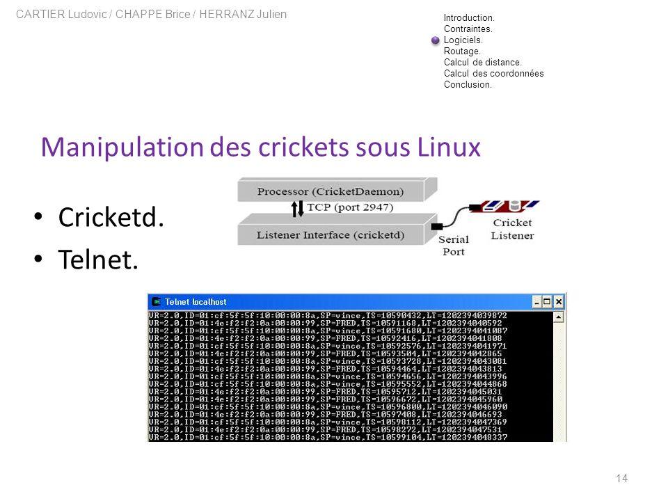 Manipulation des crickets sous Linux