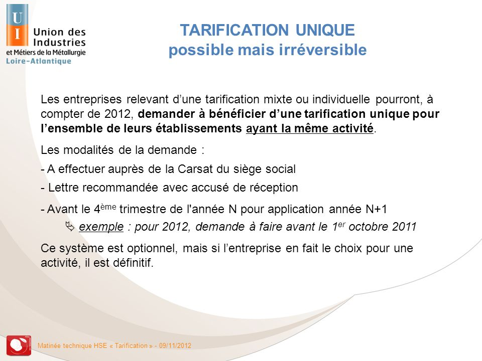 TARIFICATION UNIQUE possible mais irréversible