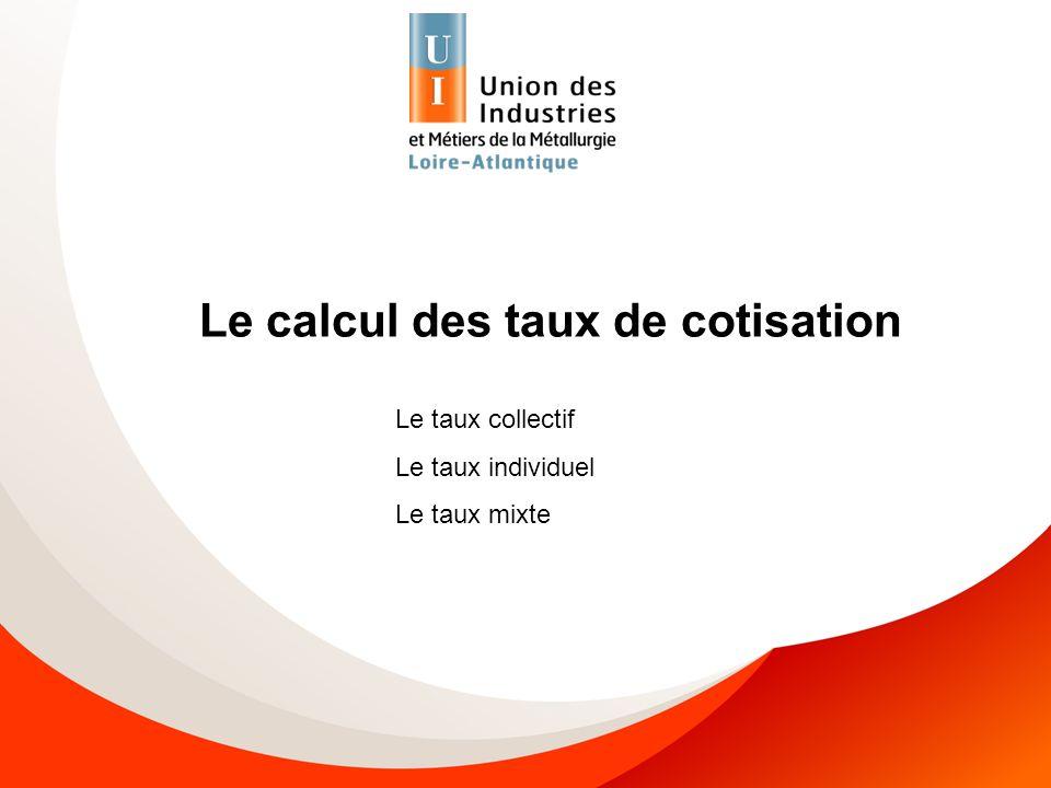 Le calcul des taux de cotisation