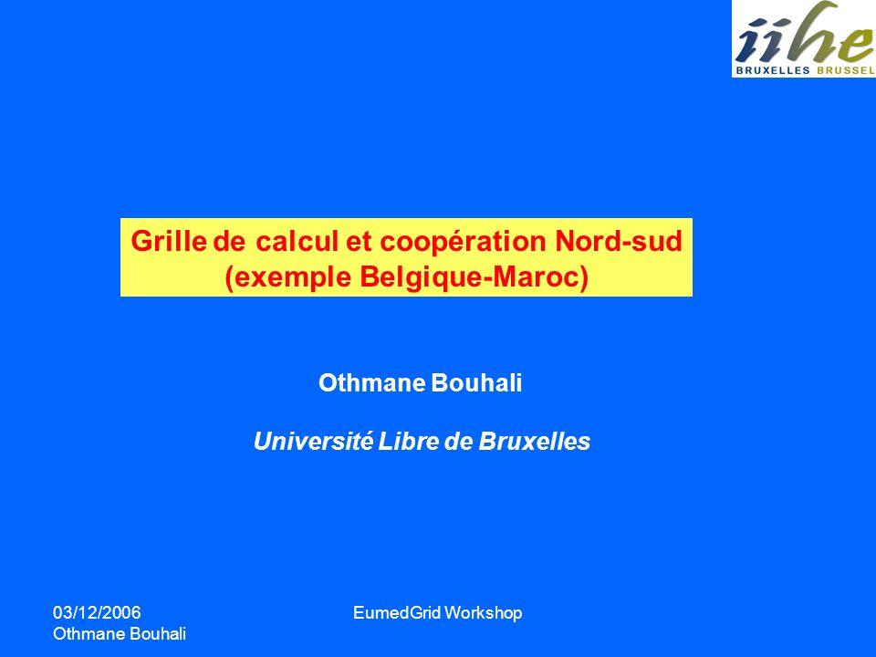 Grille de calcul et coopération Nord-sud (exemple Belgique-Maroc)