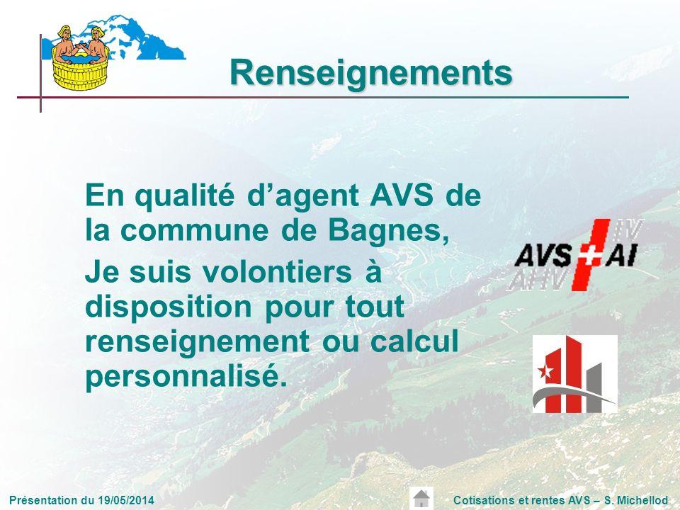 Renseignements En qualité d'agent AVS de la commune de Bagnes,