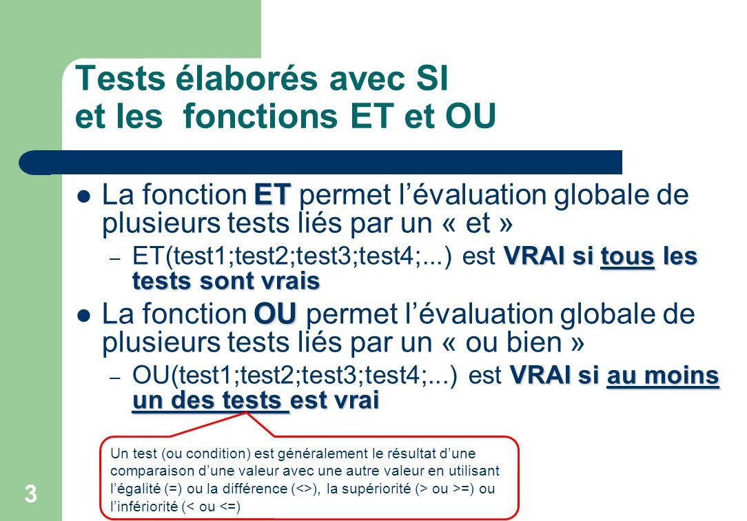 Tests élaborés avec SI et les fonctions ET et OU