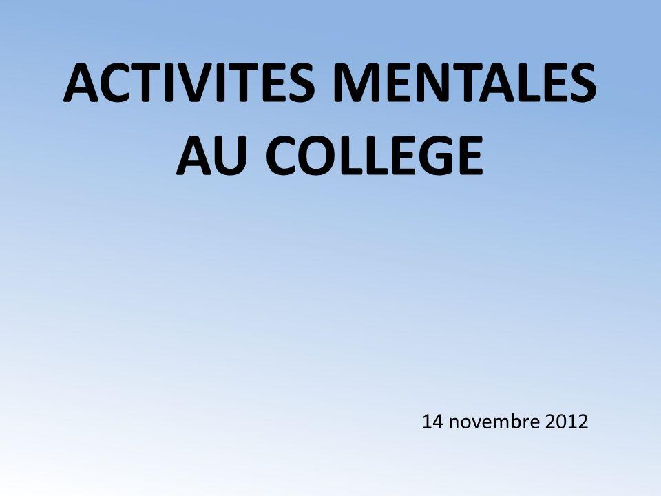ACTIVITES MENTALES AU COLLEGE