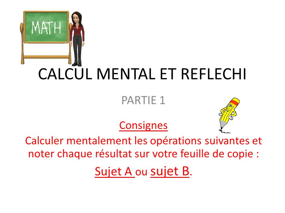 CALCUL MENTAL ET REFLECHI
