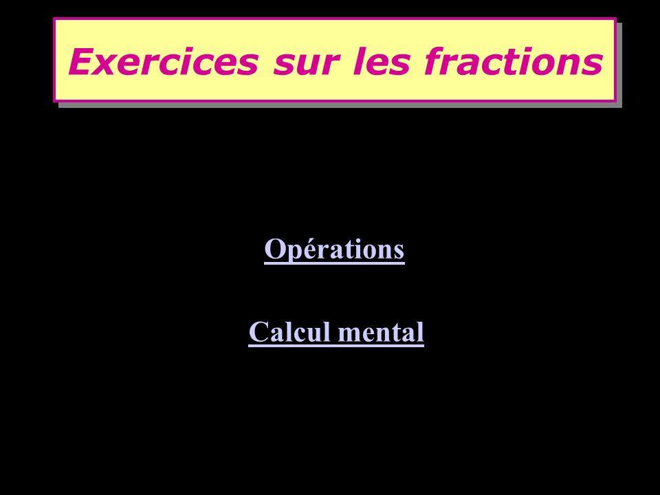 Exercices sur les fractions