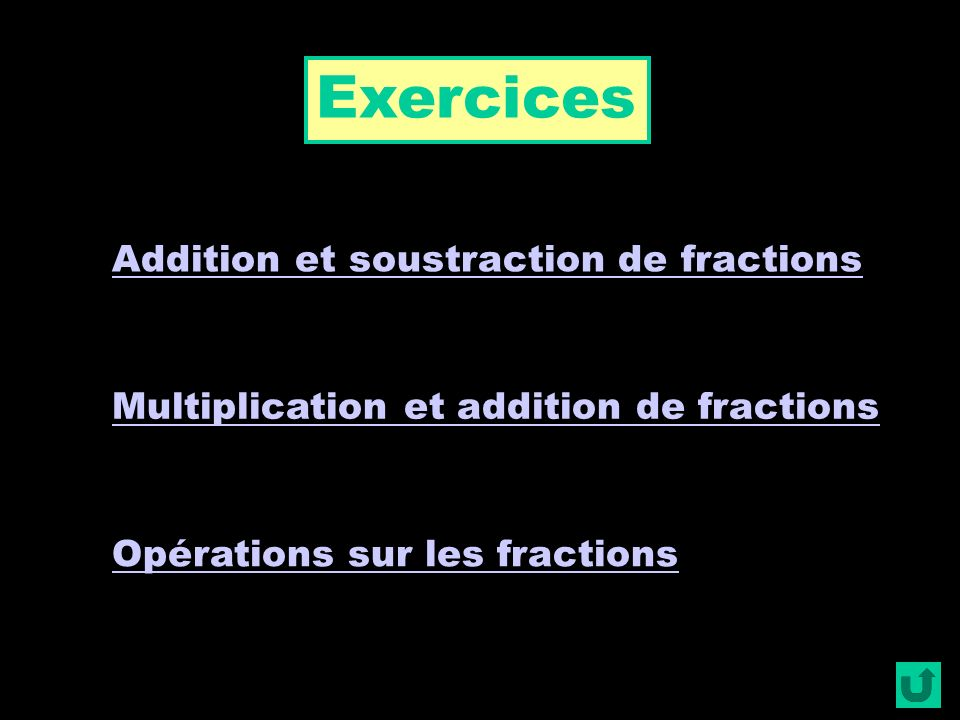 Exercices Addition et soustraction de fractions