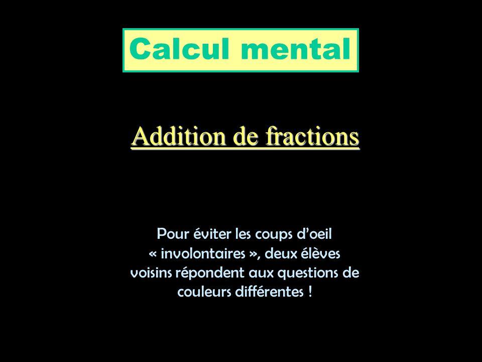 Calcul mental Addition de fractions