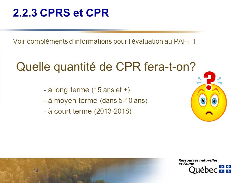 Quelle quantité de CPR fera-t-on