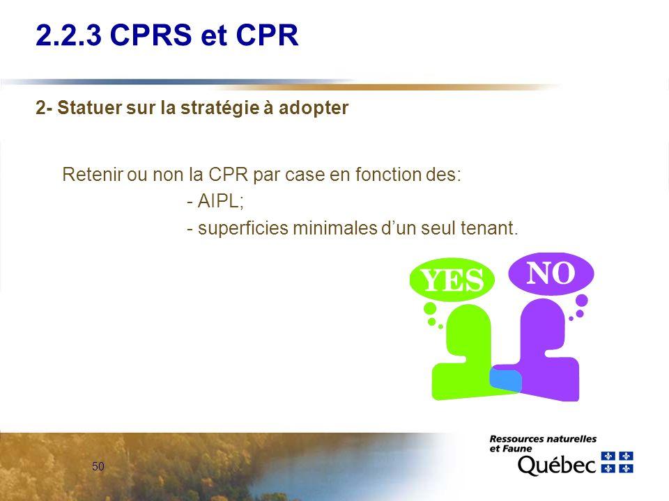 2.2.3 CPRS et CPR 2- Statuer sur la stratégie à adopter