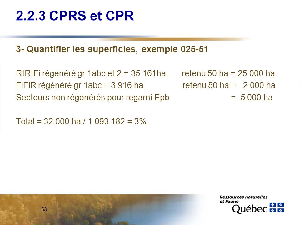 2.2.3 CPRS et CPR 3- Quantifier les superficies, exemple 025-51